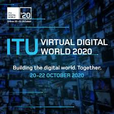 ITU Virtual Digital World 2020